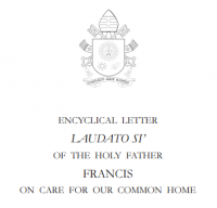 Encyclical Letter of Pope Francis on Care for Our Common Home