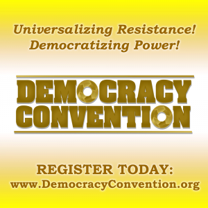 Democracy Convention 2017: August 2 - 6